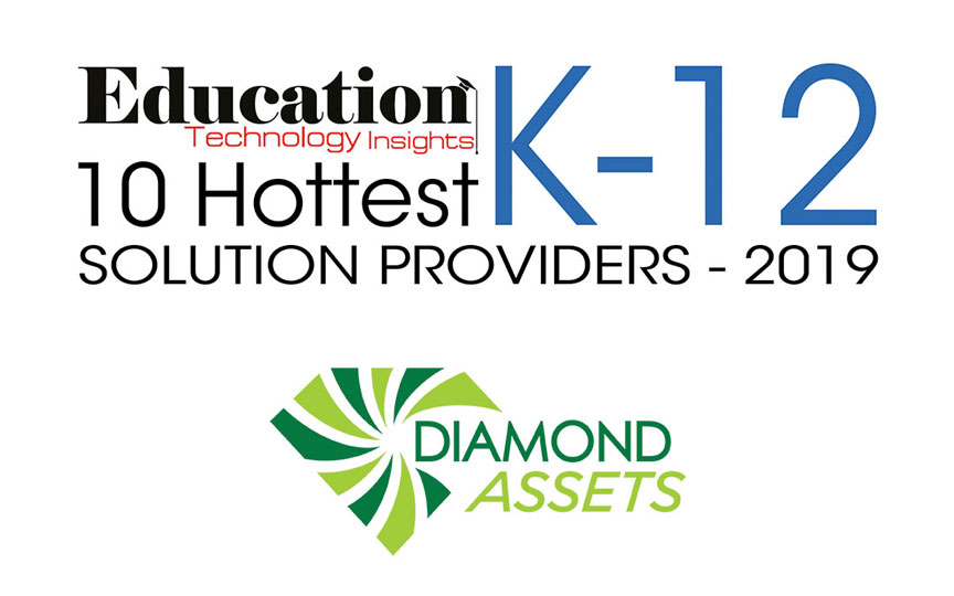 CEOs, CIOs, and VCs Name Diamond Assets a Top 10 K-12 Solution Provider